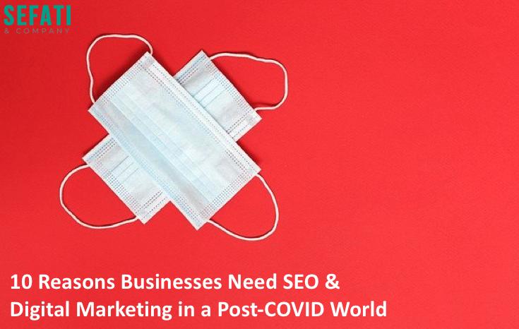 کسب و کارها به SEO و بازاریابی دیجیتال در جهانی پس از COVID نیاز دارند